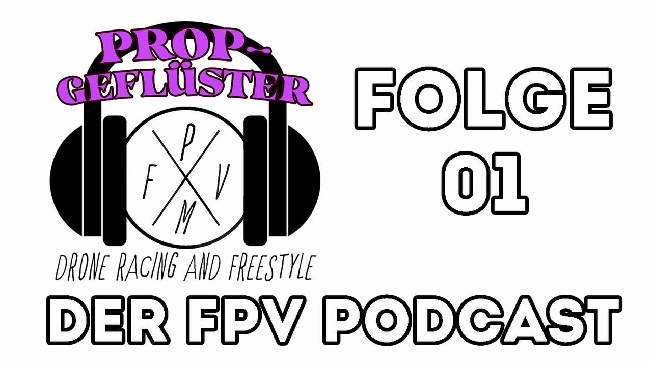 Propgeflüster Folge 01 // Munich FPV Podcast // Mehr digital Racing und Beginner Tipps фотки