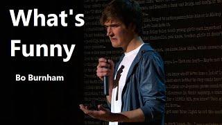 Repeat youtube video What's Funny w/ Lyrics - Bo Burnham