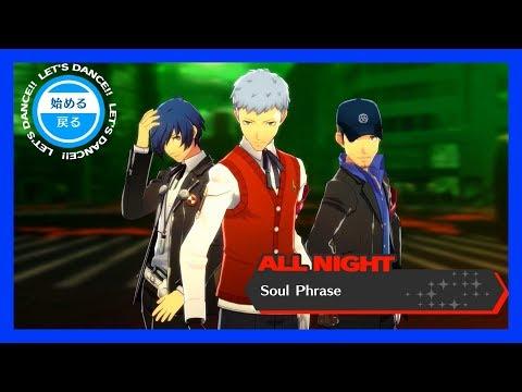 Persona 3: Dancing Moon Night (JP) - Soul Phrase [ALL NIGHT] KING CRAZY