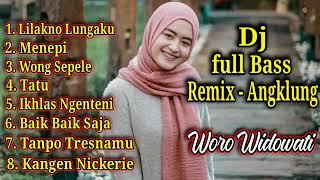Woro Widowati Full Album Dj Angklung - Ambyar terbaru 2020