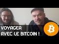 Voyager avec des Bitcoins !