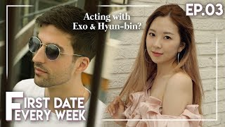 I Dated a Hot K-drama/Movie Actor and This Happened.. - FDEW #03