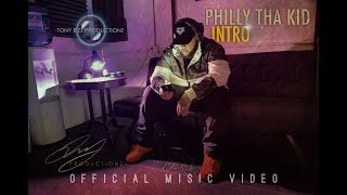 Philly The Kid- INTRO Official Music Video