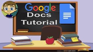 Google Docs Tutorial 2018