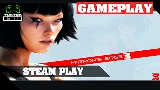Steam Play (Proton) - Mirrors Edge