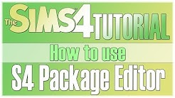 The Sims 4 Tutorial: How to use S4 Package Editor