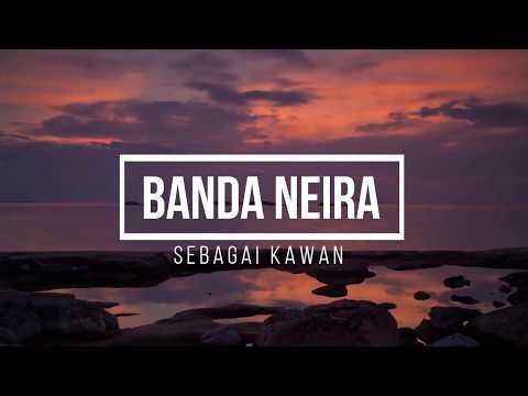 Banda Neira - Sebagai Kawan (Unofficial)