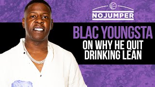 Blac Youngsta on why he Quit Drinking Lean