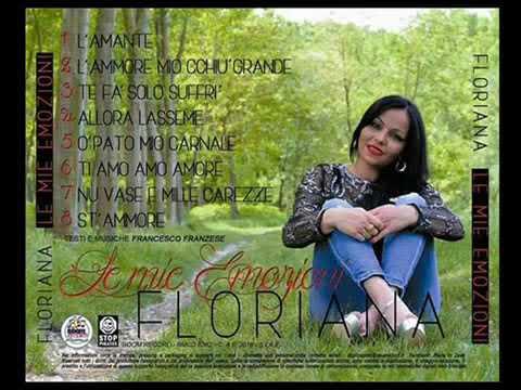 Floriana - Nu vase e mille carezze (Ufficiale)