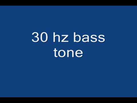 30 hz bass tone