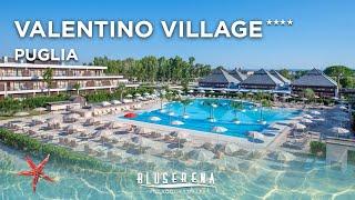 Bluserena | Valentino Village - Villaggio Turistico 4 stelle Puglia