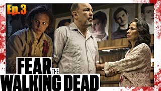 Fear The Walking Dead  Ep. 3 Predictions - Ending with a BANG!