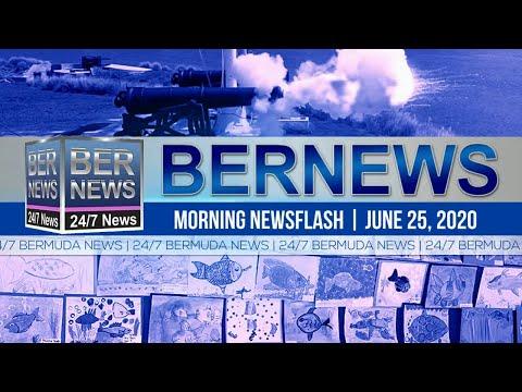 Bermuda Newsflash For Thursday, June 25, 2020