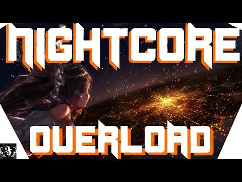 「Nightcore」- OVERLOAD