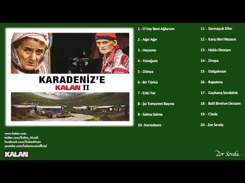Gökhan Uzunali - Zor Sevda - [Karadeniz'e Kalan II © 2014 Kalan Müzik ]