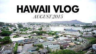 Vlog: Hawaii August 2015