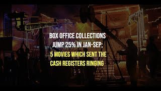 Box office collections jump 25% in Jan-Sep; 5 movies which sent the cash registers ringing