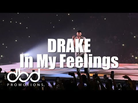 Drake - In My Feelings (LIVE)