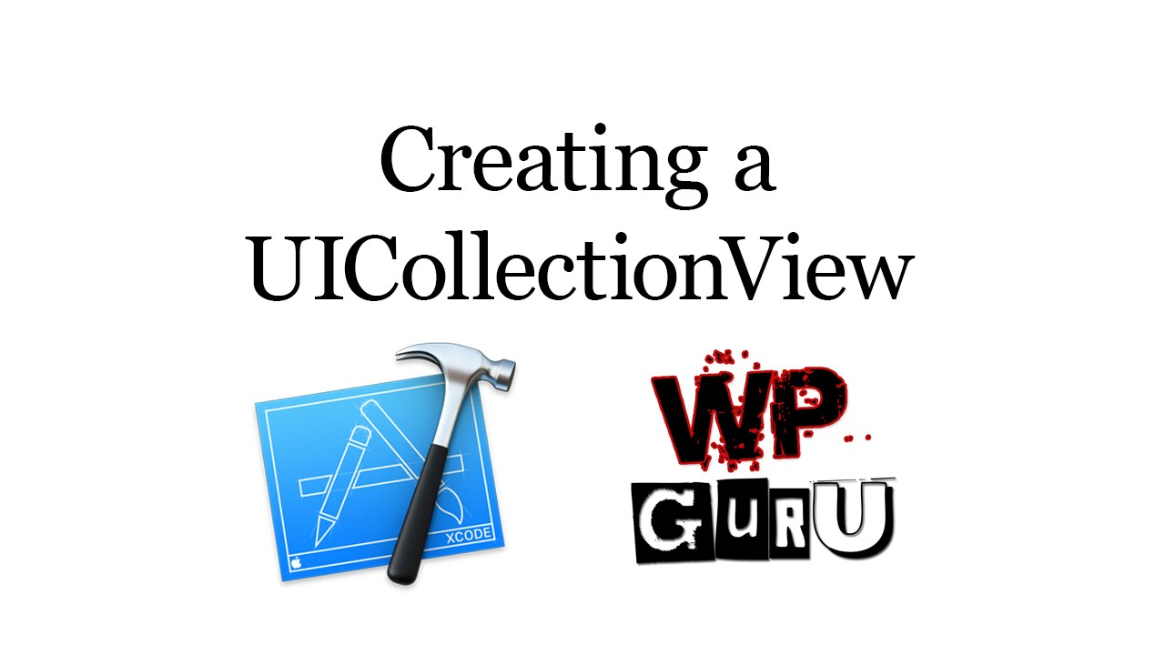 How to build a UICollectionView in iOS 8 | iOS Dev Diary
