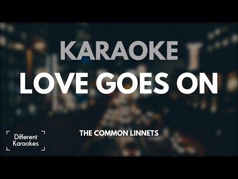 Love Goes On - The Common Linnets (Karaoke/Instrumental) HD