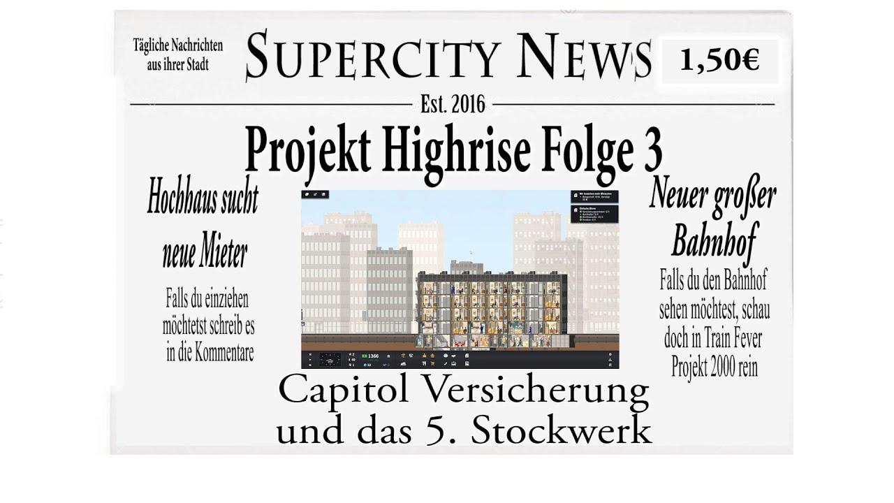 Project Highrise 003 Capitol Versicherung Und Das 5 Stockwerk