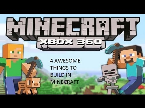 4 awesome things to build in minecraft xbox 360 edition - YouTube