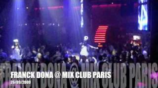 FRANCK DONA @MIX CLUB PARIS