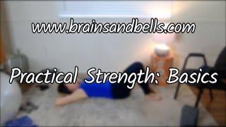 Practical Strength: Basics of the Basics