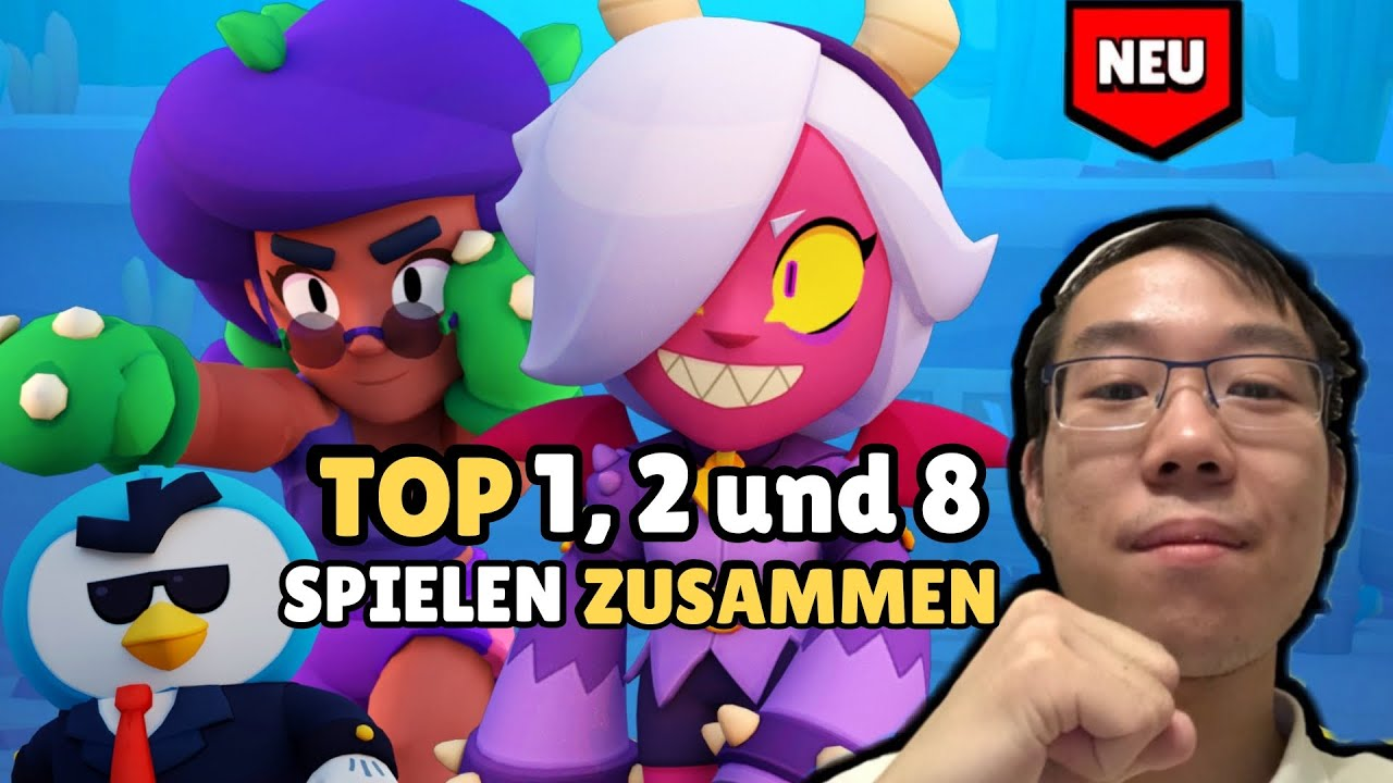 *OMG* 😱 Platz 1 2 & 8 GLOBAL SPIELEN ZUSAMMEN   Brawl Stars deutsch