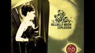 The Hillbilly Moon Explosion   Buy, beg or steal