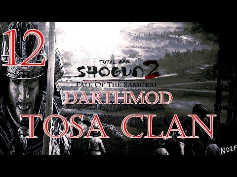 Fall Of The Samurai - Tosa (DM) Part 12 - Main Port Back In Action!