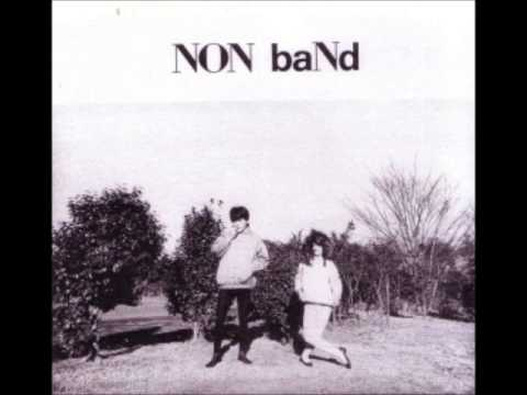 NON baNd - Self Titled [FULL ALBUM]