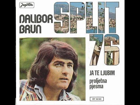 Dalibor Brun - Ja te ljubim (Split 76)