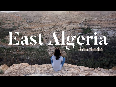 East Algeria Road trip