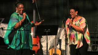 Hold On, I'm Comin' - Jearlyn & Jevetta Steele - 7/5/2014