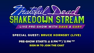 Shakedown Stream Pre-Show with Dave & Gary feat. Bruce Hornsby (6/12/20)