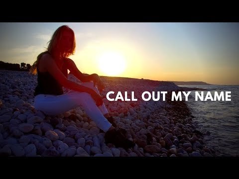 Call Out My Name - The Weeknd | Cover