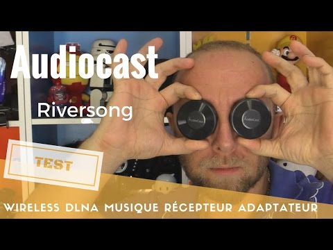 Riversong Audiocast : Récepteur audio Wireless DLNA Airplay Musique ChromeCast Audio like