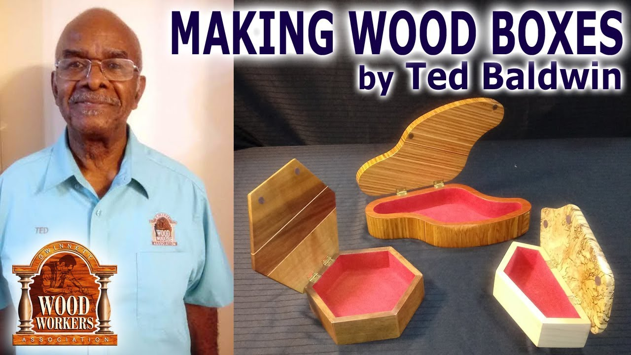 making wooden boxested baldwin - (part 1)