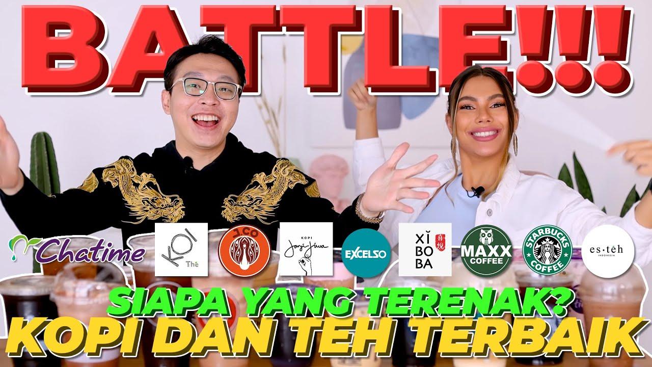 BATTLE KOPI & TEH TERBAIK DI INDONESIA, DARI KALORI TINGGI SAMPAI CUMA 5 KAL!! SIAPA YG TERENAK?