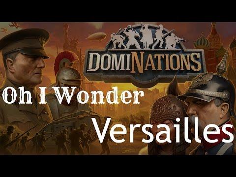 Play DomiNations | Oh I Wonder == Part I ( Versailles ) | walkthrough nexon