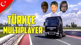 Euro Truck Simulator 2 Türkçe Online Multiplayer   Fıkralarım ve Ben