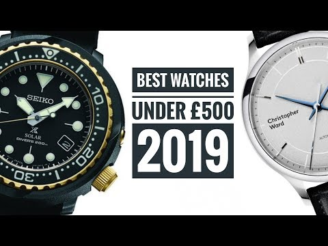 Best Watches Under £500 - 2019 | WATCH CHRONICLER