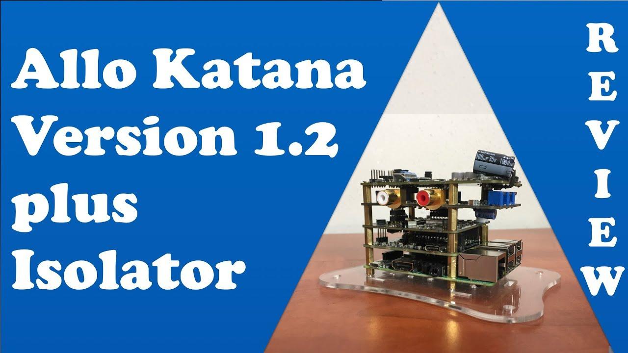 Allo Katana Player v1 2 + Isolator v1 3