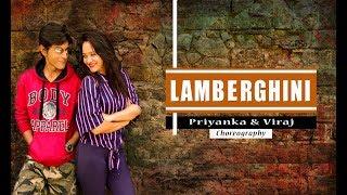 Lamberghini | The Doorbeen Feat Ragini | Dance Choreography | Priyanka Rokade & Viraj Pandya
