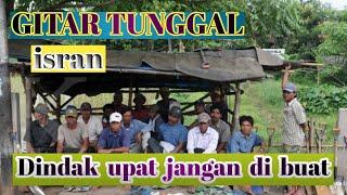 GITAR TUNGGAL SEMENDE DAN TANJUNG SAKTI, Dindak Upat Jangan Di Buat   Sumatera Selatan