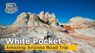 Arizona Road Trip to White Pocket and Beyond (An alternative to the Wave)