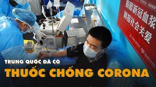 Trung Quốc đã có thuốc chống virus corona bán ra thị trường | Đại Dịch Corona