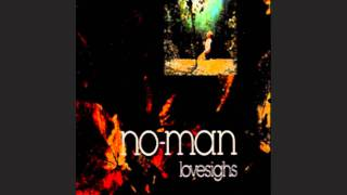 No-Man - Days In Trees - Reich