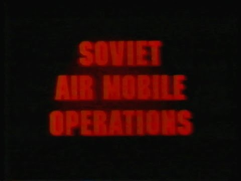 How to Fight: Soviet Air Mobile Operations    Vintage US Army Video  